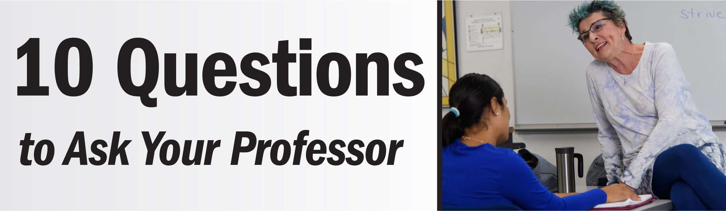 10 questions to ask your professor jjc joliet junior college