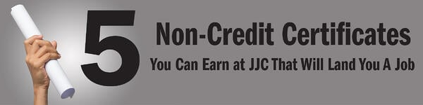 5 Non Credit Certificates you can earn at jjc that will land you a job joliet junior college