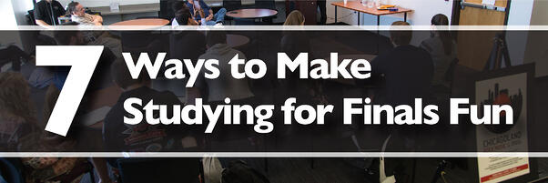 7 ways to make studying for finals fun banner jjc joliet junior college