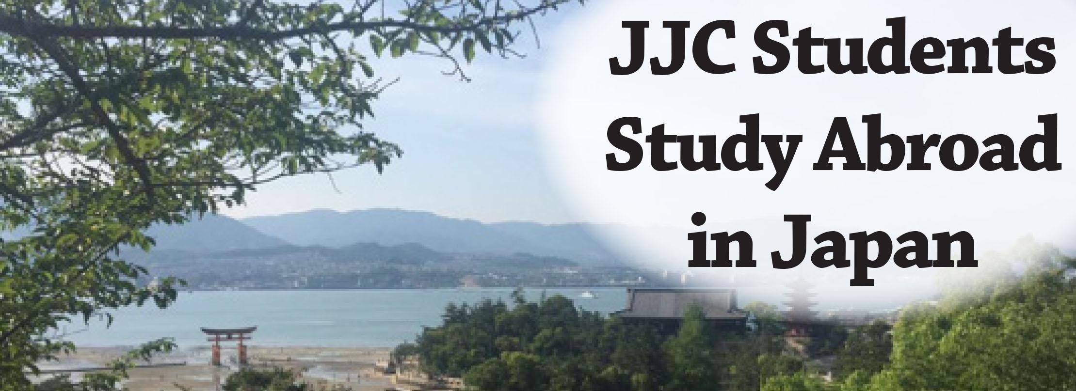 JJC Students Study Abroad Matsuyama Japan