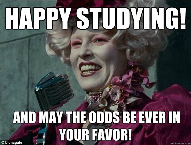 7 seven memes that describe life around midterms banner effie trinket may the odds every be in your favor