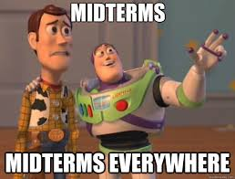 7 seven memes that describe life around midterms meme toy story midterms everywhere