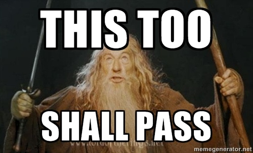 7 seven memes that describe life around midterms meme this too shall pass