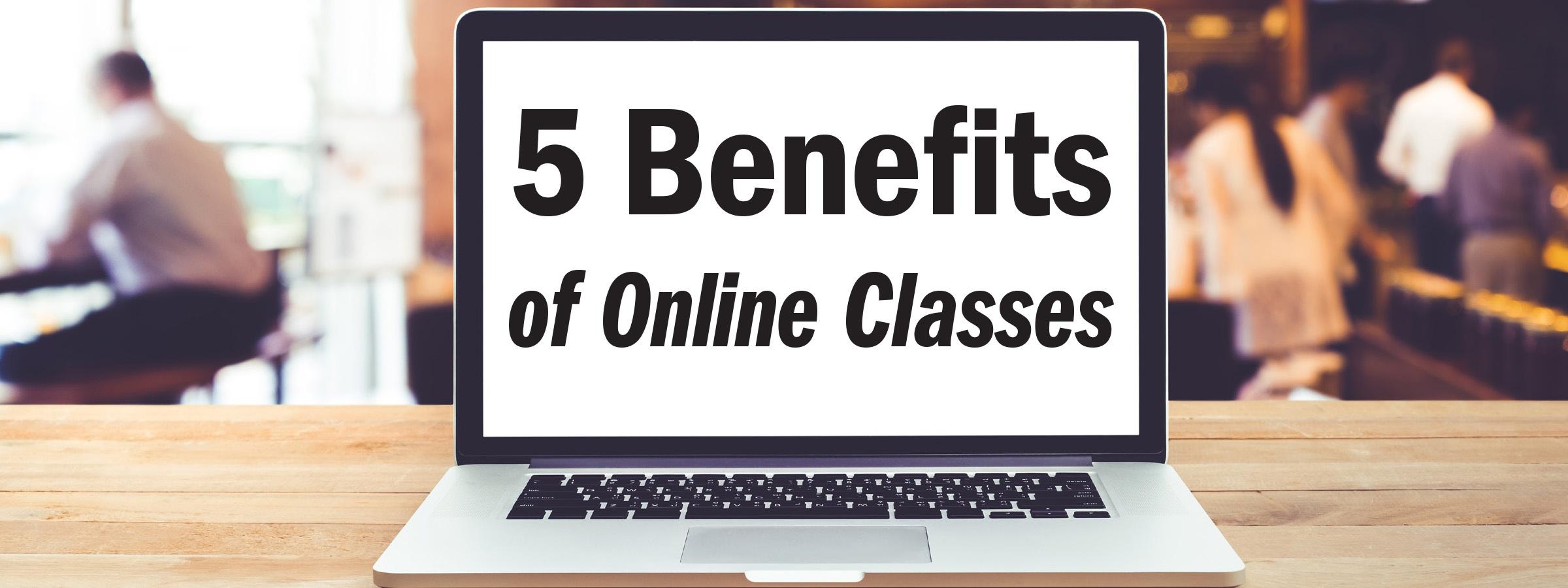 5 benefits of online classes jjc joliet junior college