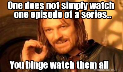 9 relaxing things to do during your winter break jjc joliet junior college game of thrones one does not simply watch one episode of a series binge watch