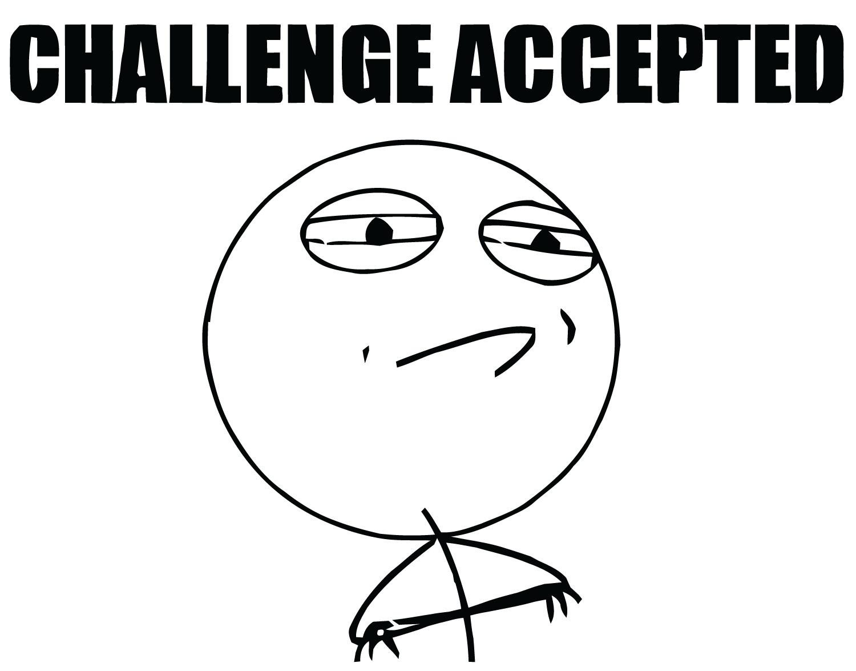 challenge accepted.jpg