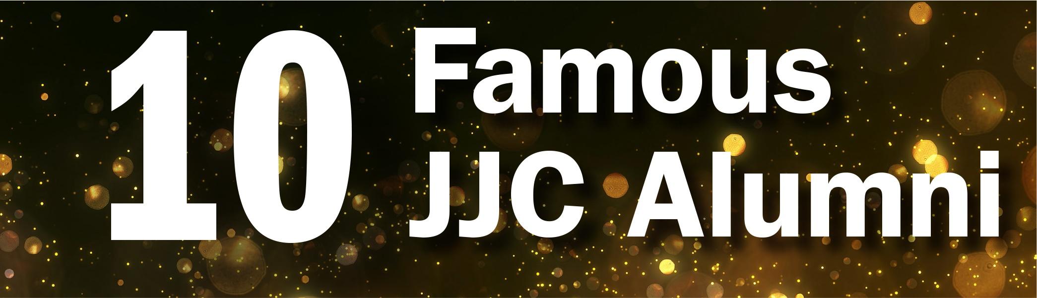 10 famous jjc alumni  joliet junior college