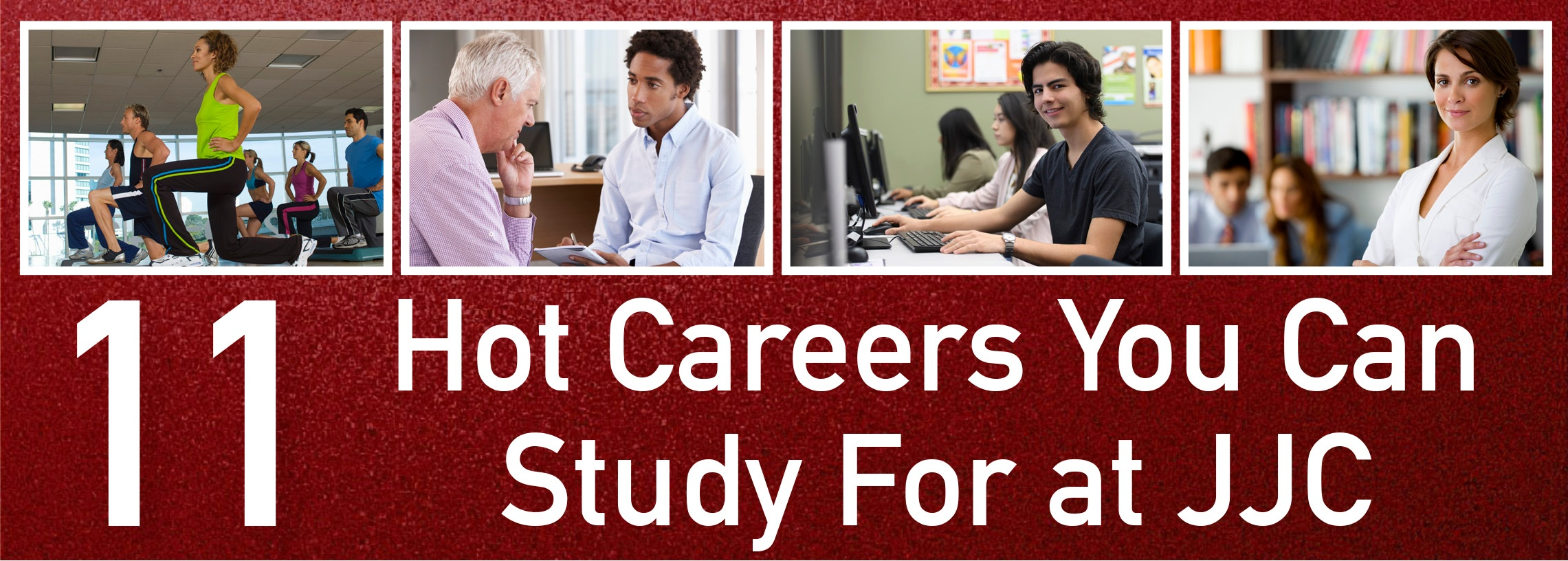 11 hot careers you can study for at jjc joliet junior college banner