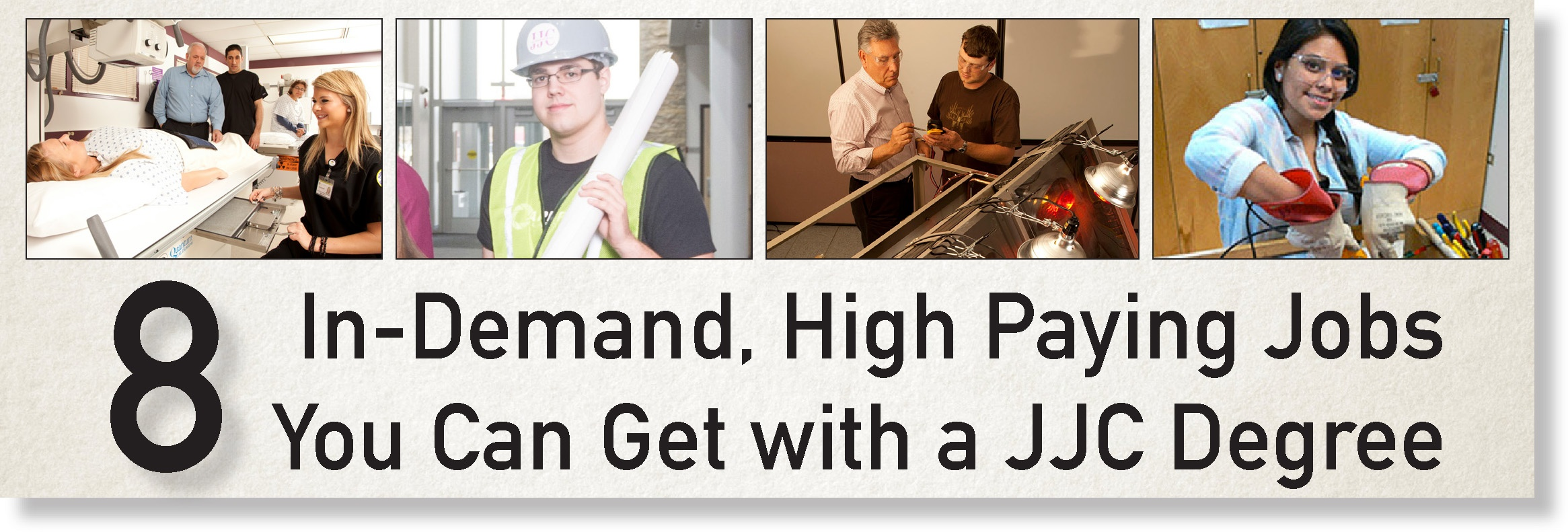 eight in-demand, high paying jobs you can get with a JJC degree banner