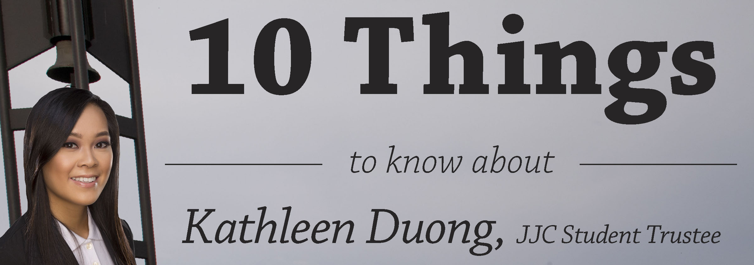10 things to know about kathleen duong, jjc student trustee