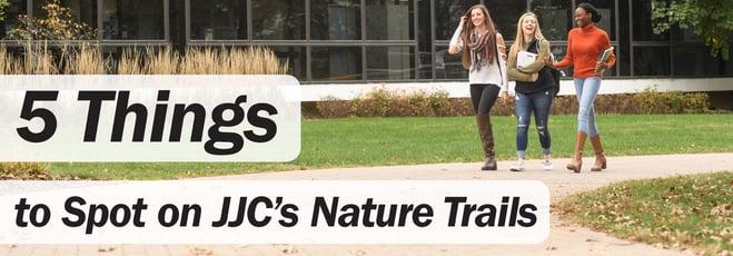 5 things to spot on jjc's nature trails jjc joliet junior college