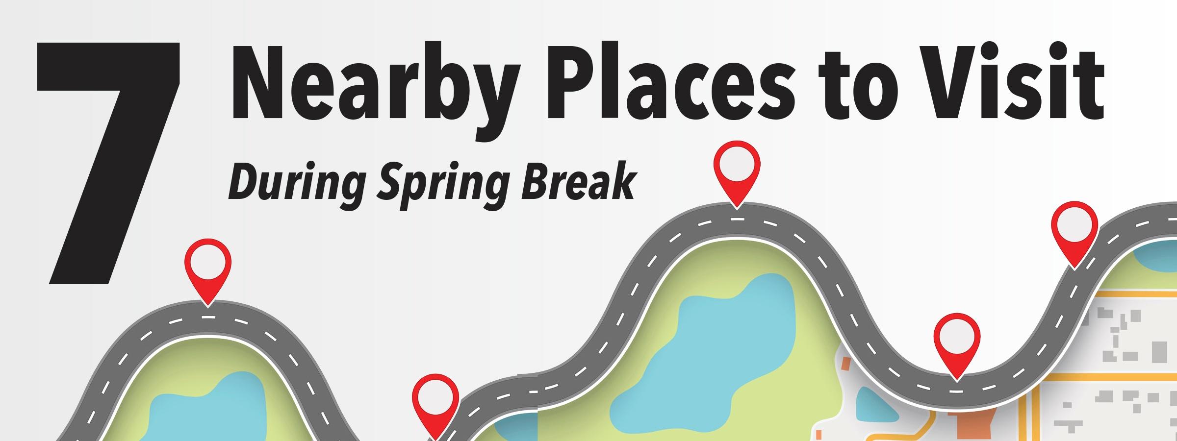 7 nearby places to visit during spring break joliet junior college jjc