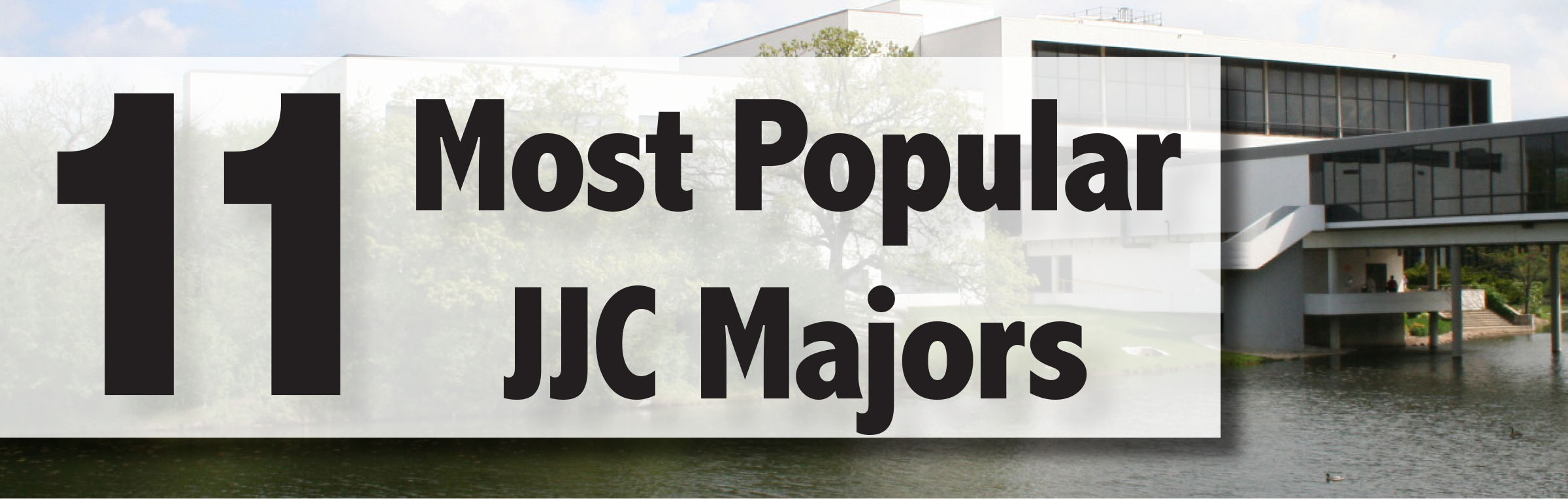 11 most popular jjc majors joliet junior college