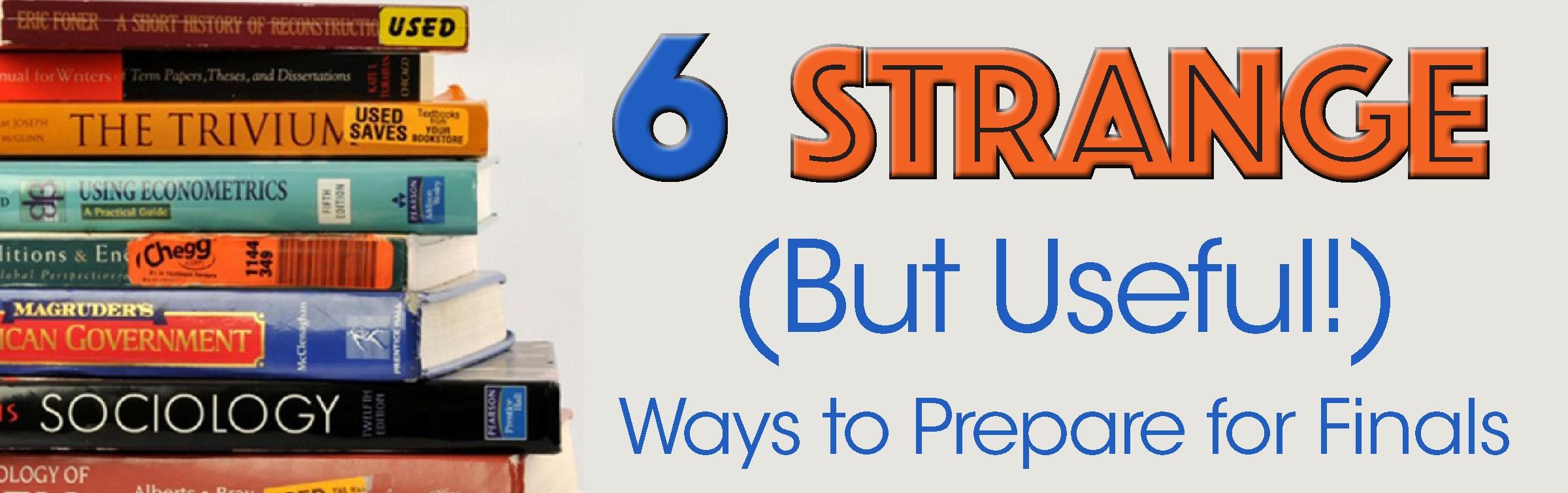 6 strange but useful ways to prepare for finals banner  jjc joliet junior college