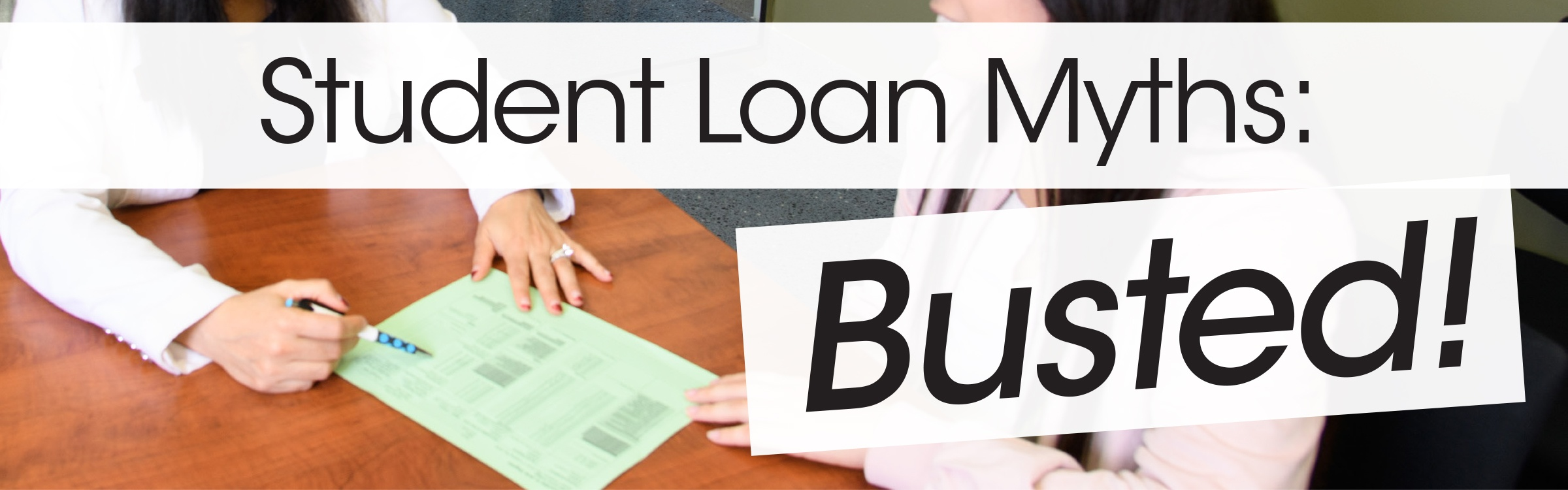 student loan myths busted banner jjc joliet junior college