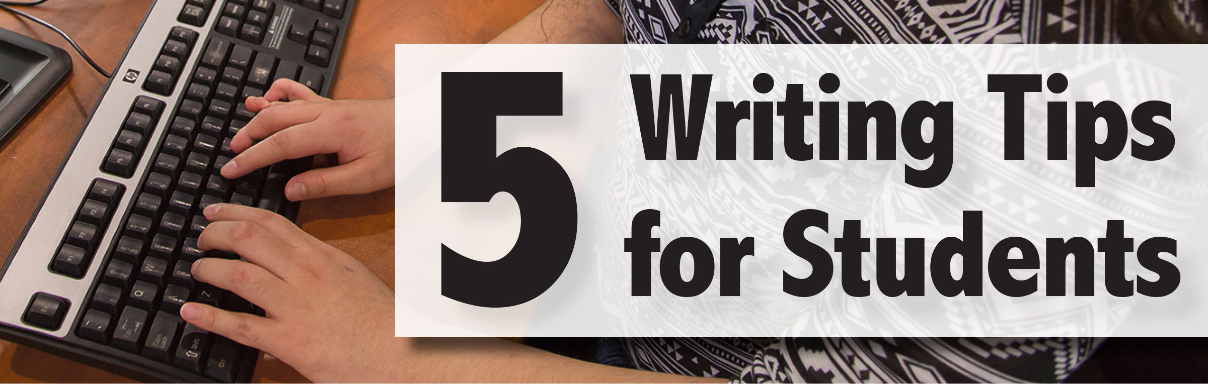 five writing tips for students jjc joliet junior college