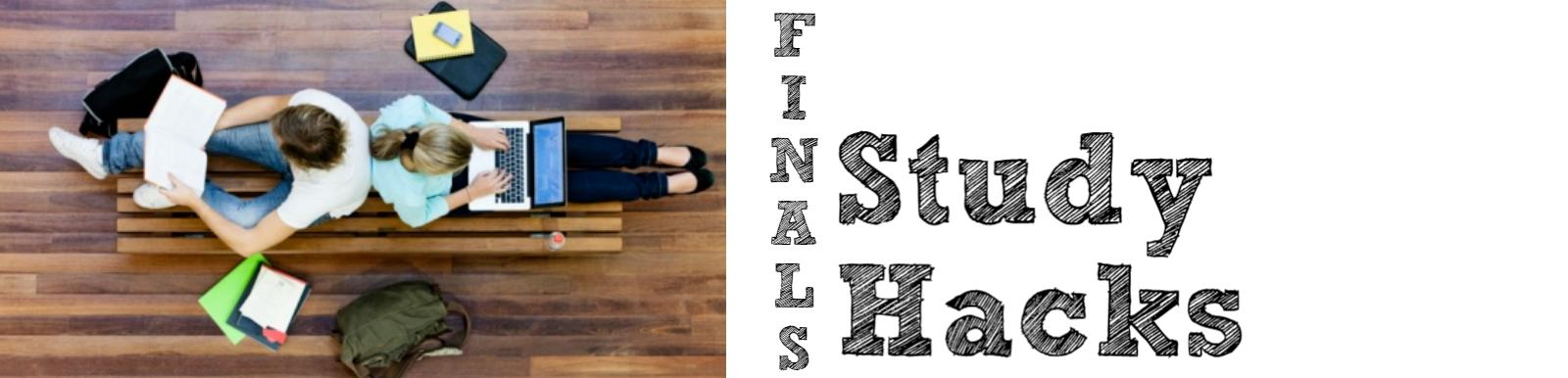 Final Study Hacks